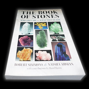 The Book of Stones An In-Depth Guide To Gemstones Minerals Crystals