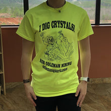 Short-Sleeve Unisex Adult T-Shirt Highlighter Yellow I Dig Crystals Ron Coleman Mining