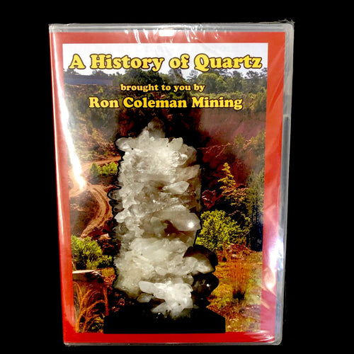 A History Of Quartz Ron Coleman Mining