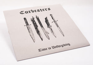 CURBEATERS - Time Is Unforgiving [LP]