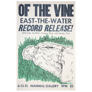 OF THE VINE - East-the-Water Release Show [Poster]