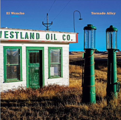 EL WENCHO - Tornado Alley [CD]