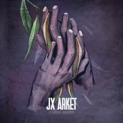 JX ARKET - About Existence [CD]