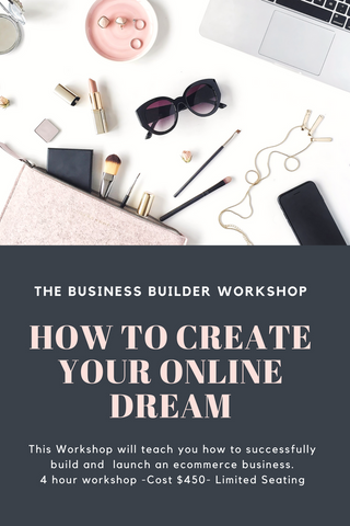 Business Builder Workshop How to Create Your Online Dream