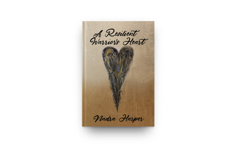 A Resilient Warriors Heart Book
