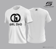 Girl Dad T #girldad