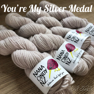 You're My Silver Medal - Sumptuous DK/10ply - The Woven Nana-Cindy Exclusive