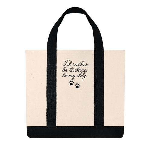Talking to my Dog Tote