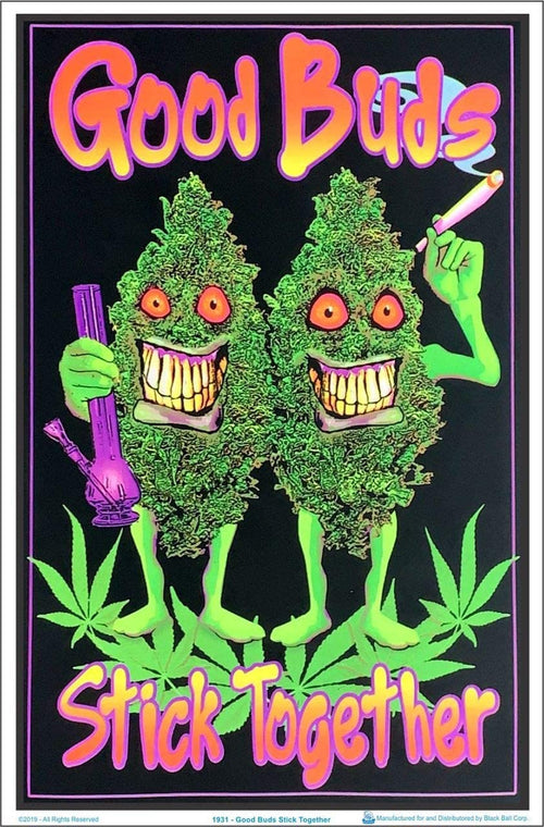 Good Buds Stick Together Blacklight Poster Blockmounted