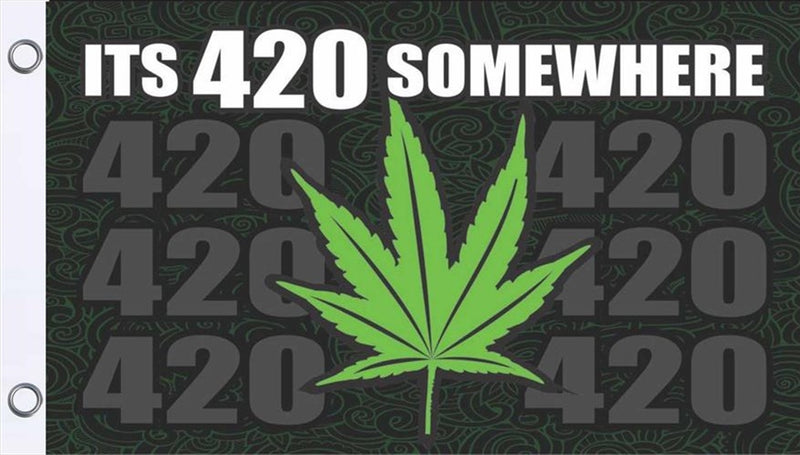 Its 420 Somewhere Flag
