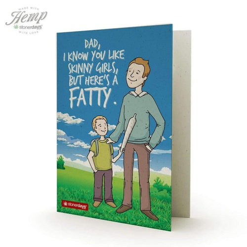 DAD LIKES SKINNY GIRLS HEMP GREETING CARD