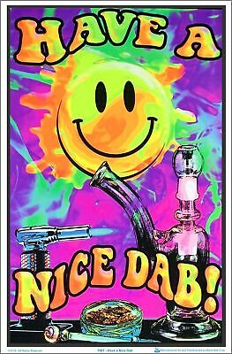 Have a Nice Dab - Black Light Poster   Blockmounted