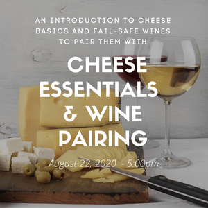 Cheese Essentials and Wine Pairing