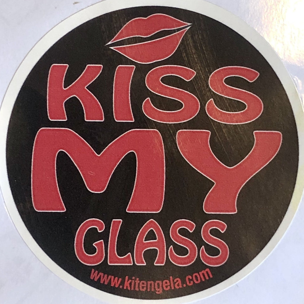 Kiss My Glass sticker