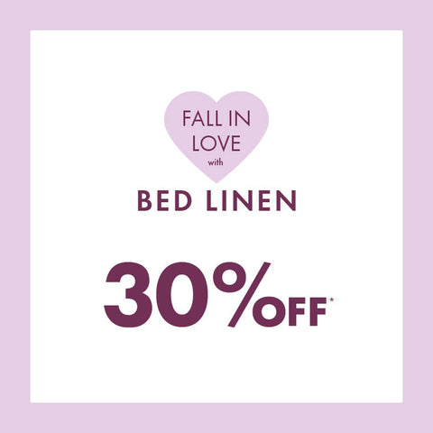 Fall in love with Bed Linen • 30% off