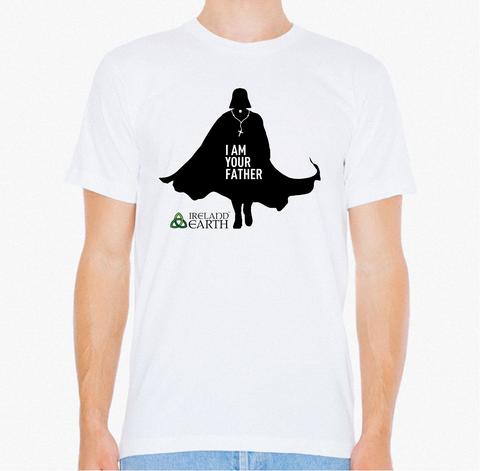I Am Your Father - Ireland Earth Store