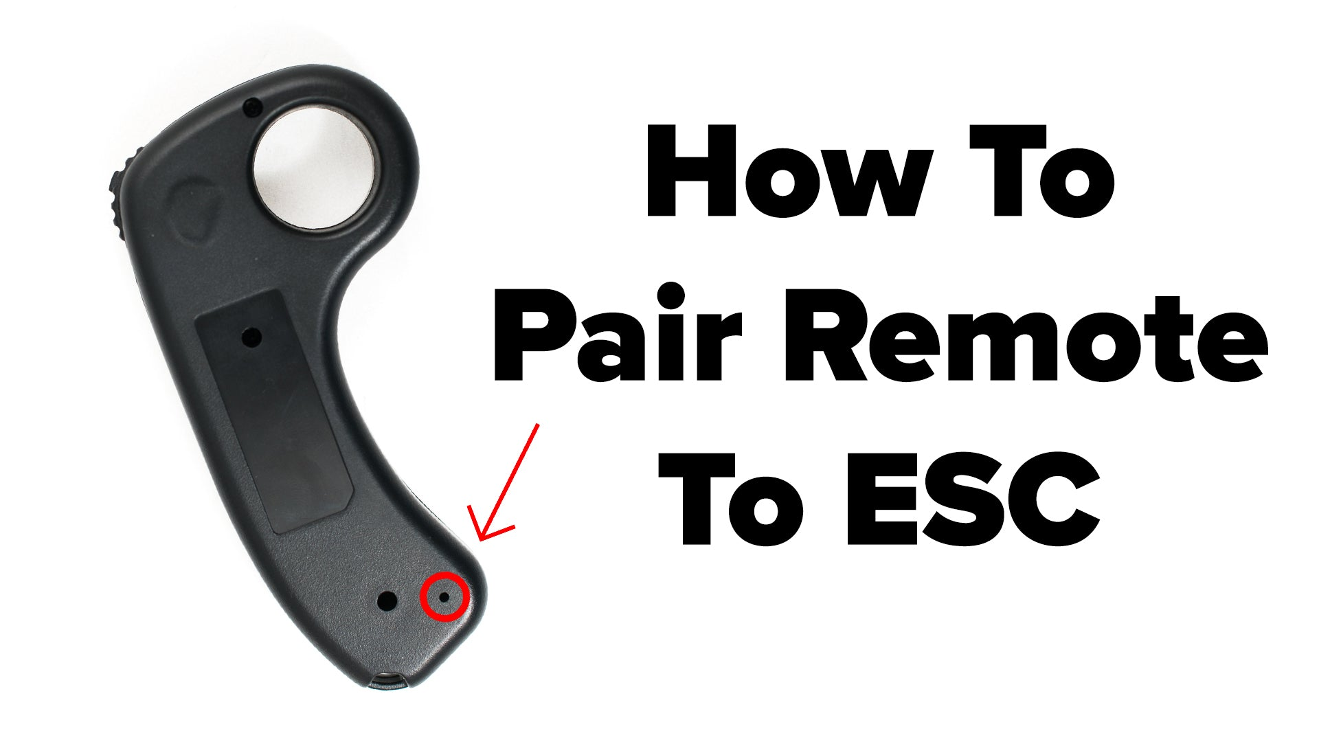 How to Pair Remote to ESC