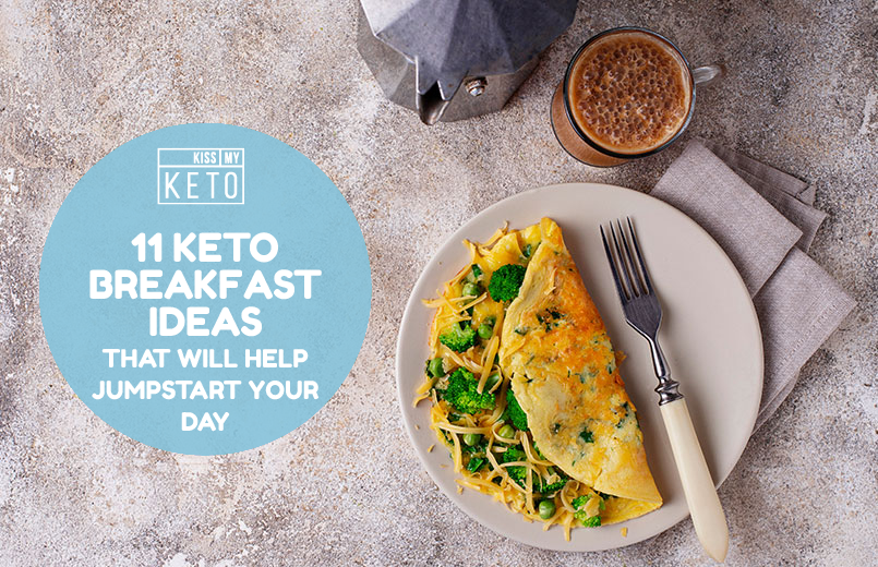 11 Keto Breakfast Ideas That Will Help Jumpstart Your Day