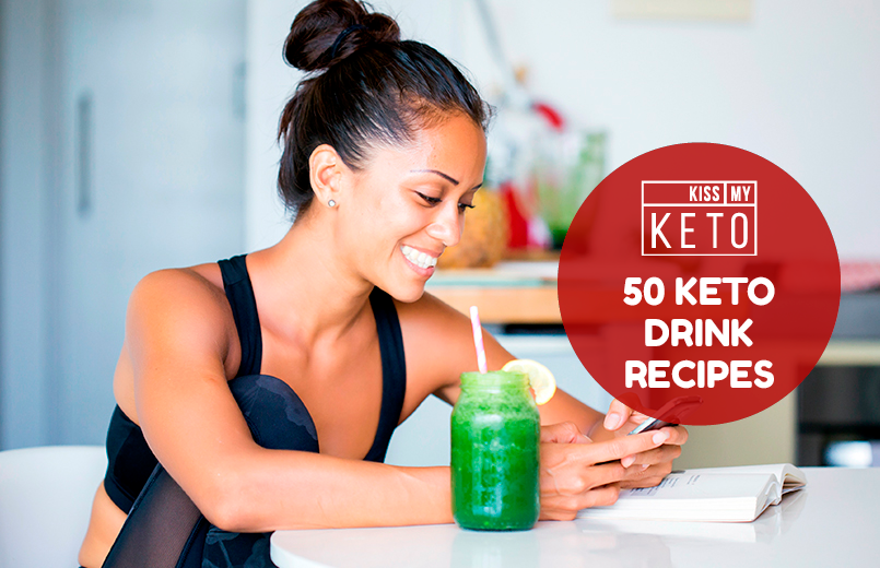 50 Keto Drink Recipes [With PDF Download]
