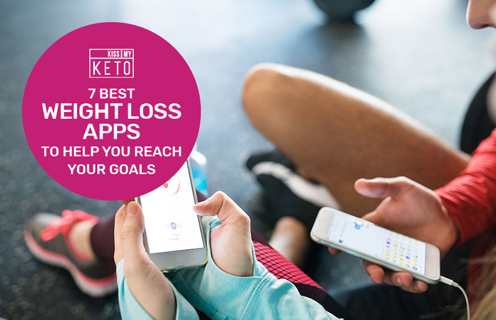 7 Best Weight Loss Apps to Help You Reach Your Goals