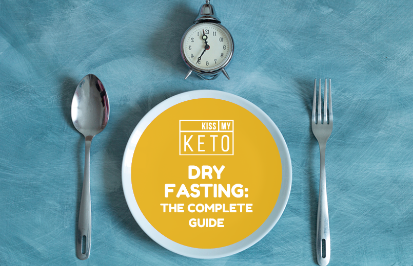 Dry Fasting: The Complete Guide