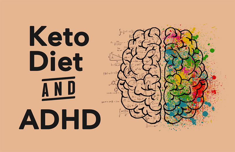 The Keto Diet and ADHD: What Research Says
