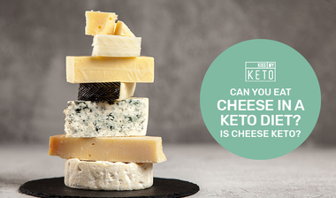 Can You Eat Cheese in a Keto Diet? Is Cheese Keto?