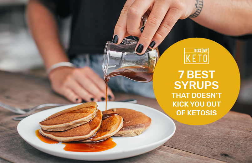 Love Syrup? Here Are 7 Best Syrups That Doesn't  Kick You Out of Ketosis