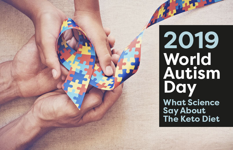2019 World Autism Day: What Science Say About the Keto Diet