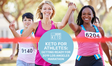 Keto For Athletes: Getting Ready for 2019 Los Angeles Marathon