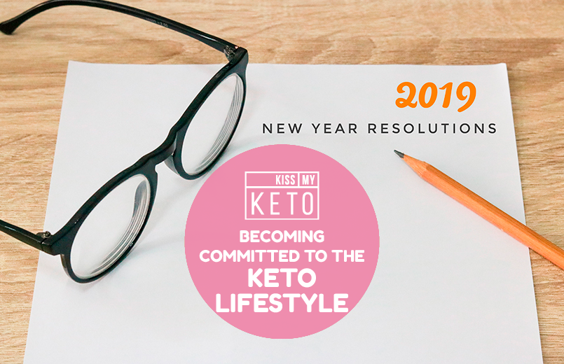 New Year's Resolution: Becoming Committed To The Keto Lifestyle