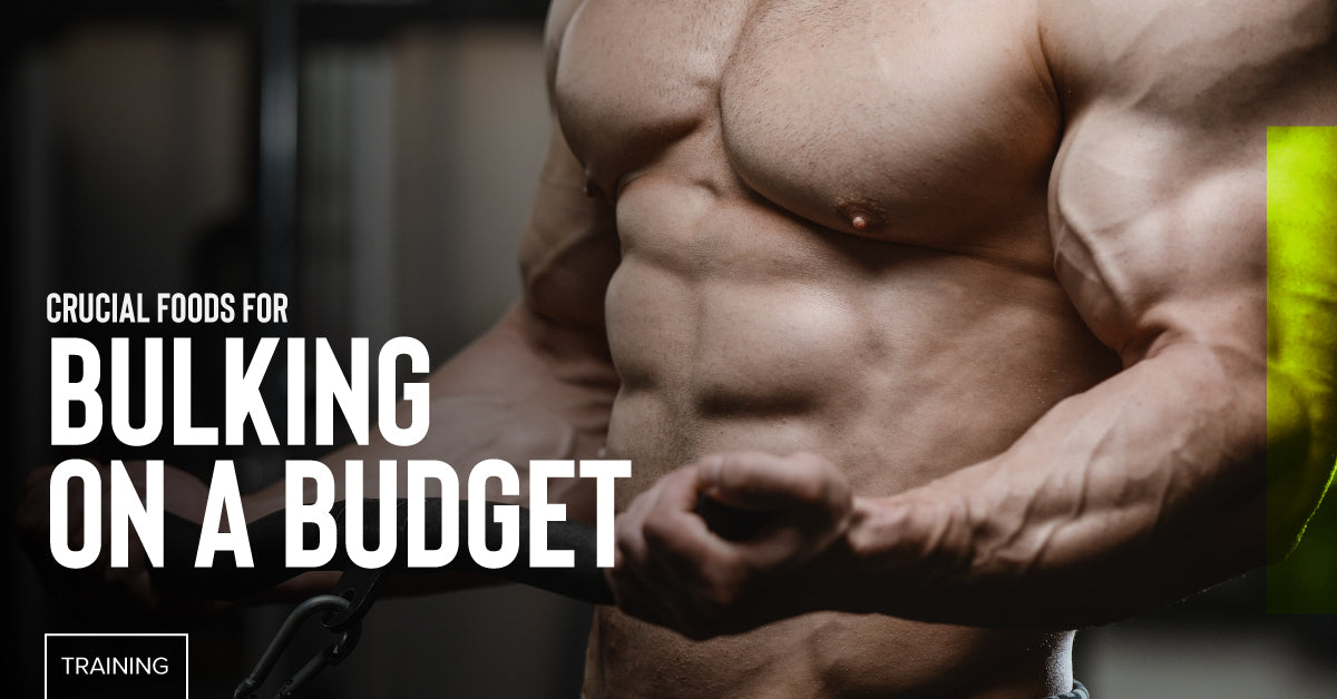 4 Crucial Foods For Bulking On A Budget Chrome Supplements And Accessories