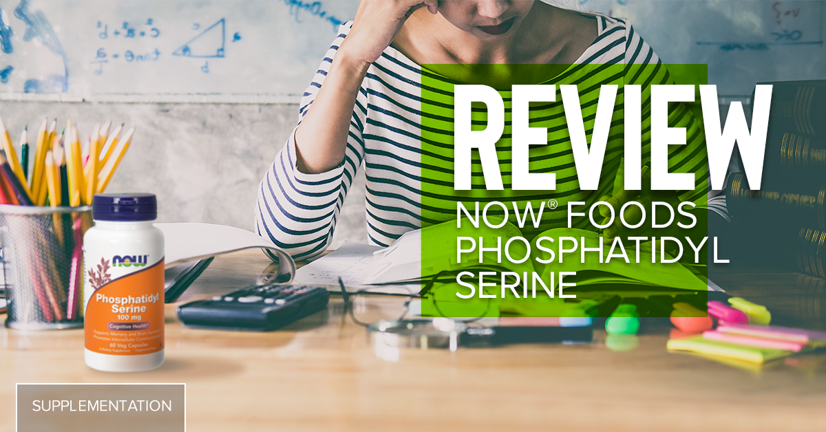 NOW Foods Phosphatidyl Serine   Product Review - Chrome