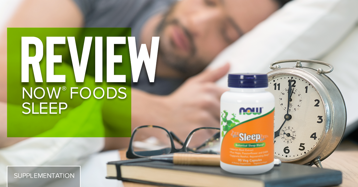 NOW Foods Sleep - Product Review - Chrome Supplements and