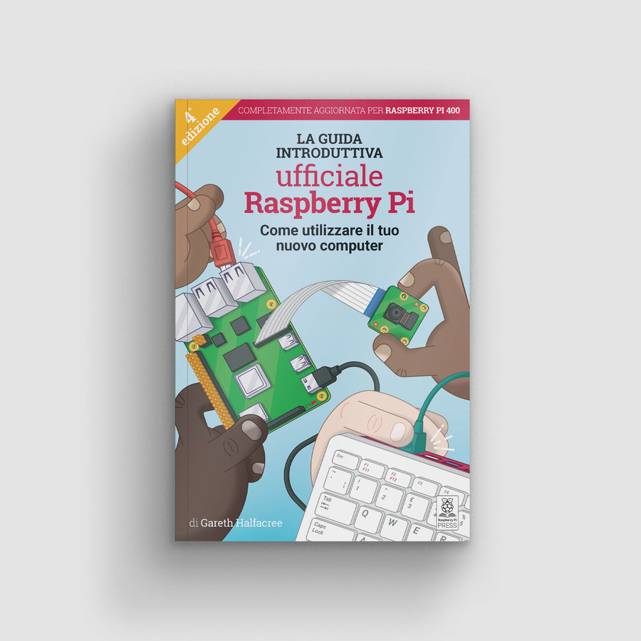 The Official Raspberry Pi Beginners Guide 4th Edition - Italian