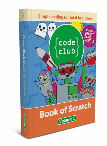 Code Club Book of Scratch - Volume 1