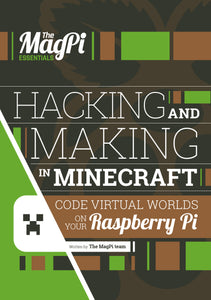 Hacking and Making in Minecraft