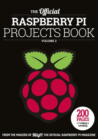 The official Raspberry Pi Projects Book - Volume 2 (2017)