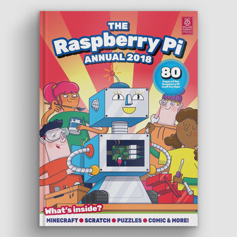 The Raspberry Pi Annual 2018