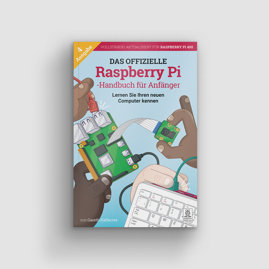 The Official Raspberry Pi Beginners Guide 4th Edition - German
