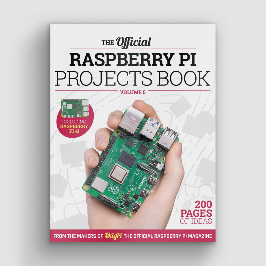 The official Raspberry Pi Projects Book - Volume 5
