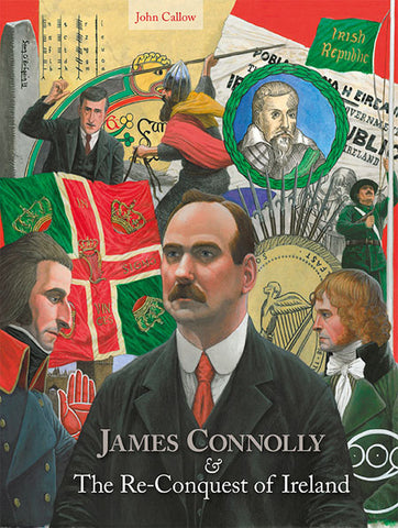 James Connolly and the Re-Conquest of Ireland
