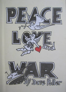 Peace, Love and War