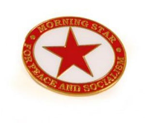Morning Star For Peace and Socialism Badge