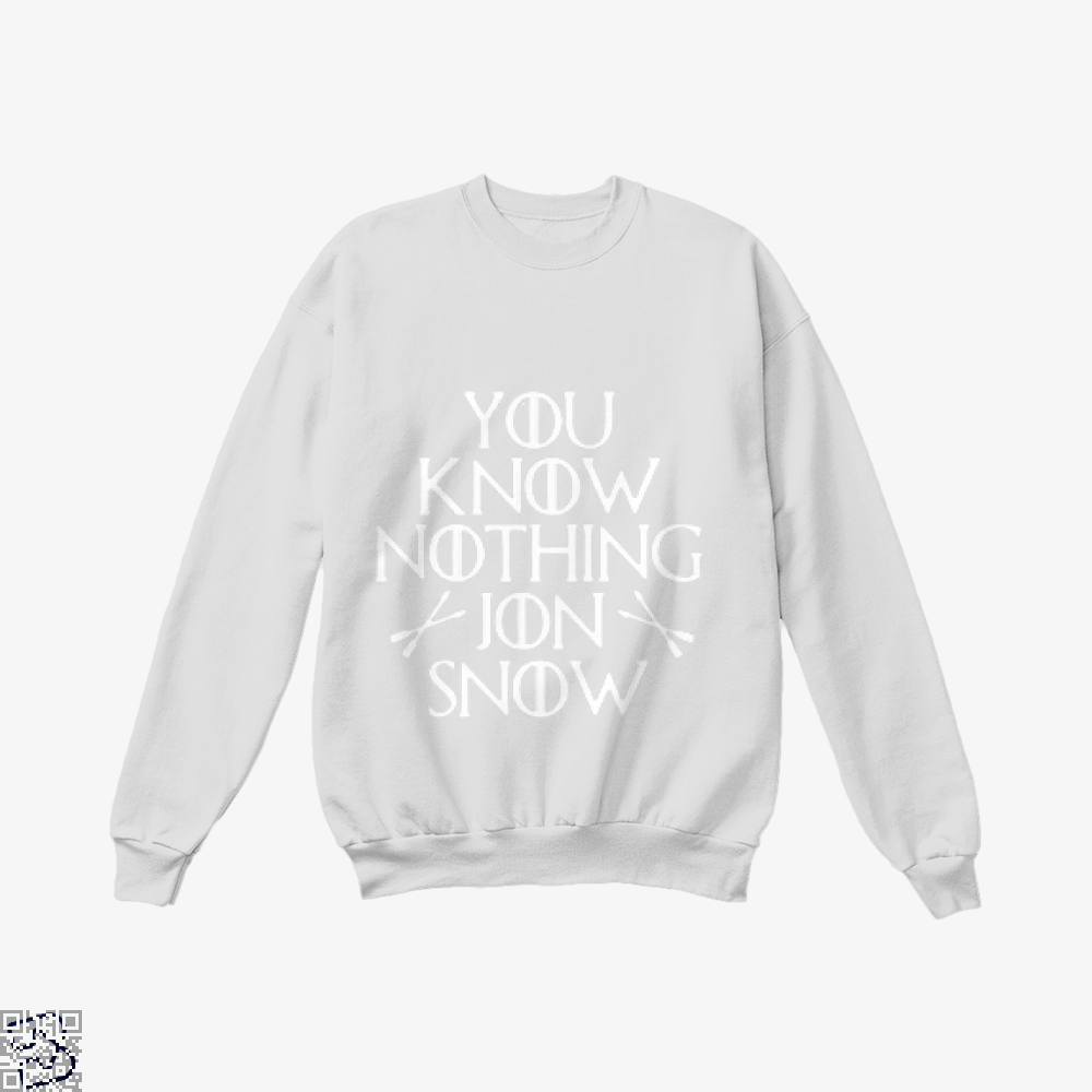 Adult You Know Nothing Jon Snow Game Of Thrones Crew Neck Sweatshirt - White / X-Small - Productgenjpg