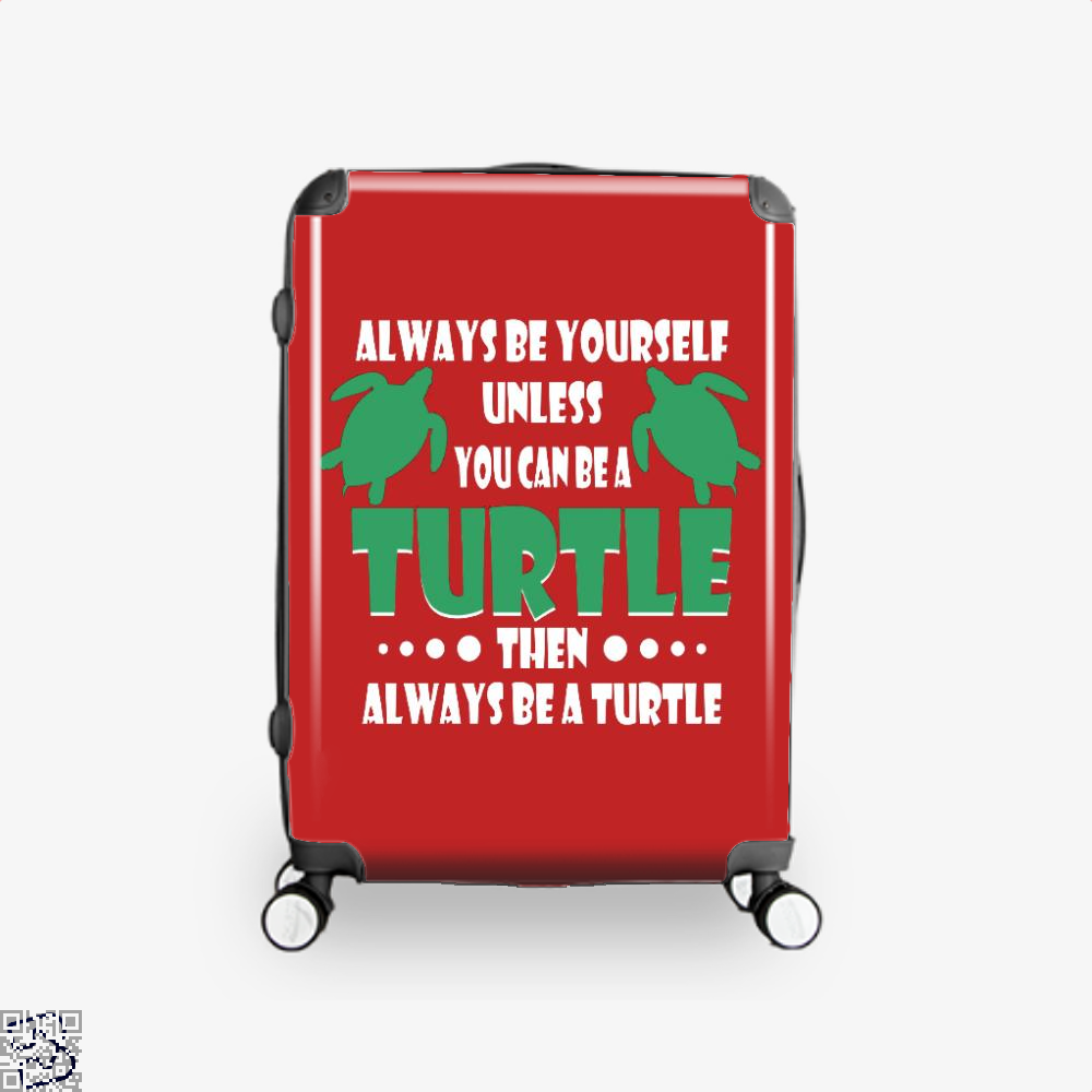 Always Be Yourself Turtle Sea Turtles Suitcase - Red / 16 - Productgenjpg