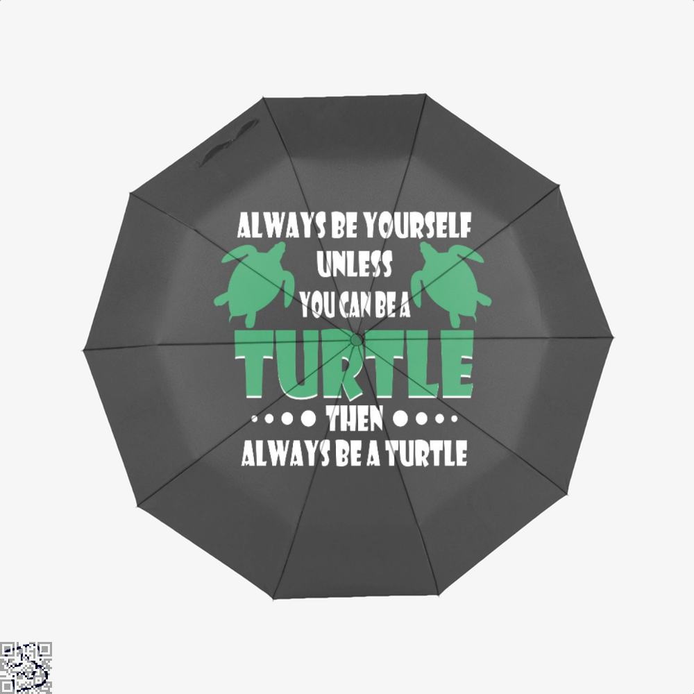 Always Be Yourself Turtle Sea Turtles Umbrella - Black - Productgenjpg