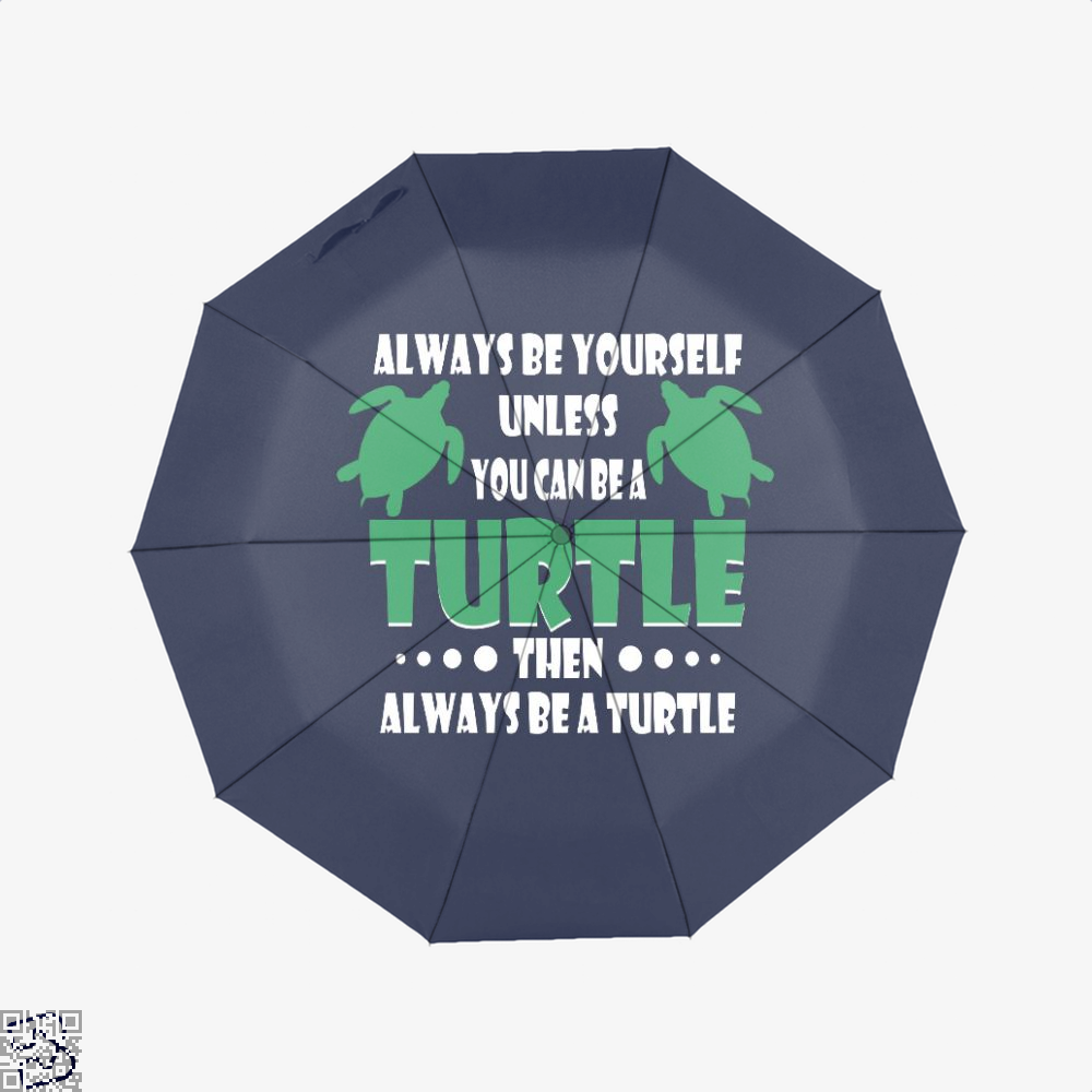 Always Be Yourself Turtle Sea Turtles Umbrella - Blue - Productgenjpg