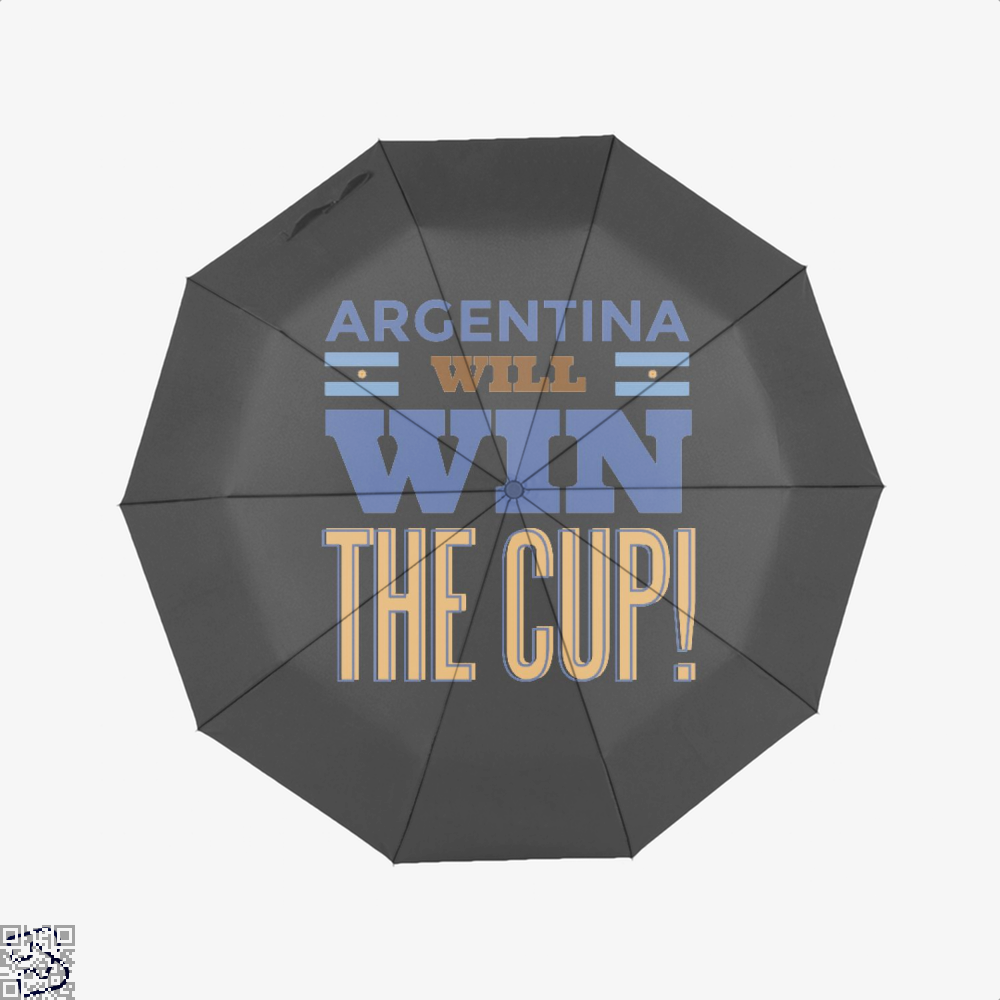 Argentina Will Win The Cup Fifa World Umbrella - Black - Productgenapi