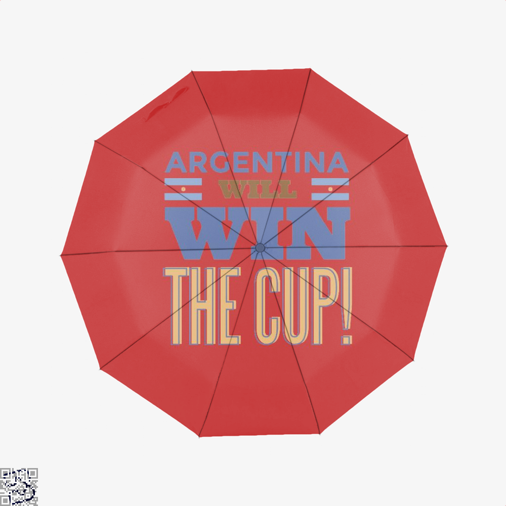 Argentina Will Win The Cup Fifa World Umbrella - Red - Productgenapi